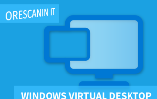 Windows Virtual Desktop Orescanin IT