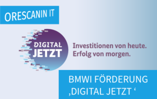 BMWi Förderung Digital Jetzt - Orescanin IT